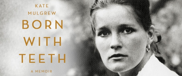 'Born With Teeth' – A memoir of a life lived passionately by Kate Mulgrew